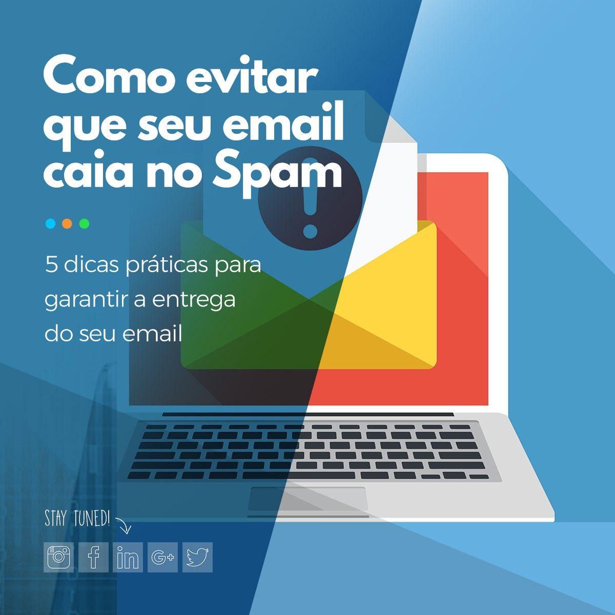 Como evitar que seu email caia no Spam
