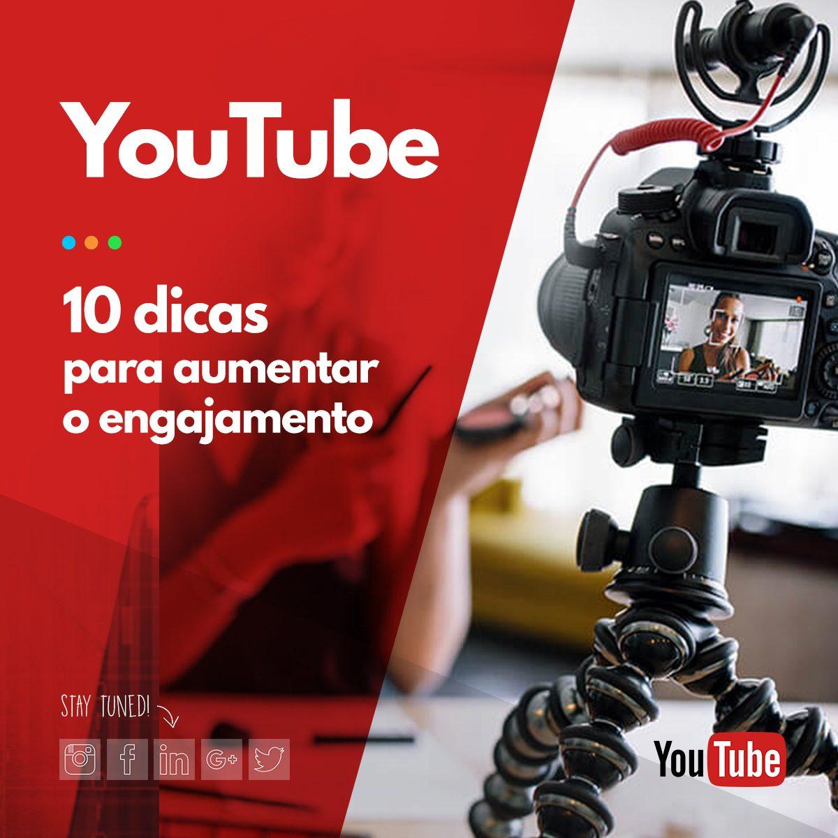 10 dicas para aumentar o engajamento no youtube
