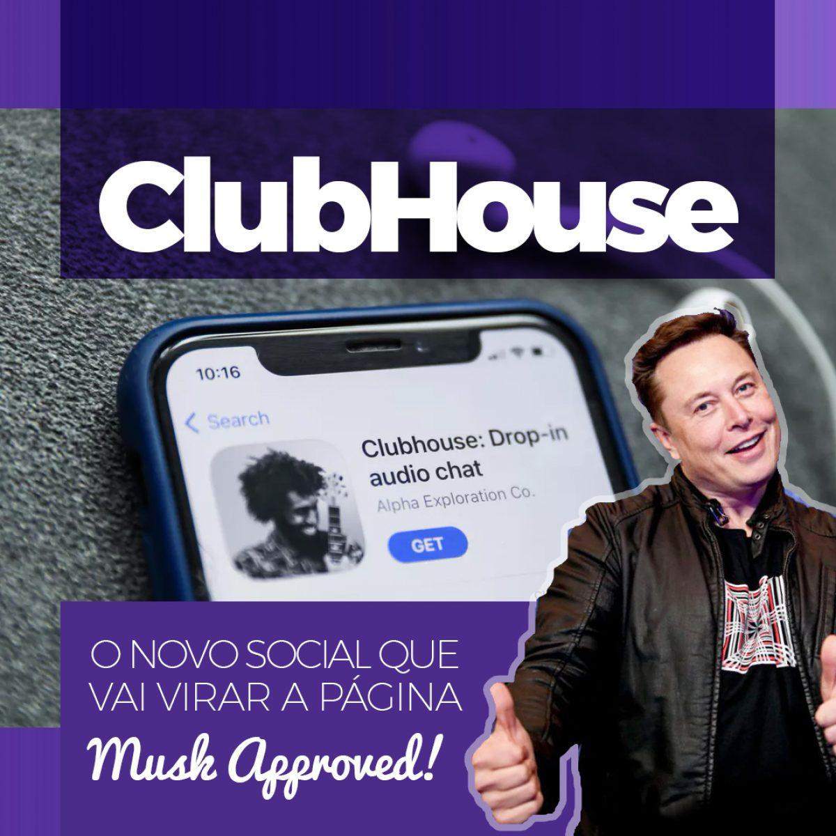 O que é Clubhouse